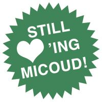 STILL LOVING MICOUD!